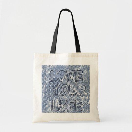Love Your Life handbag