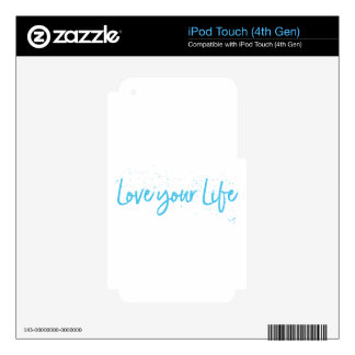 Love-your-Life-Typography-blue iPod Touch 4G Skin
