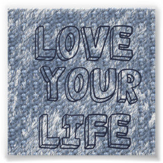 Love your Life wall-poster