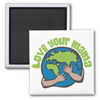 Love Your Mama 2 Inch Square Magnet