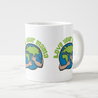 Love Your Mama Giant Coffee Mug