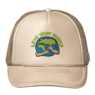 Love Your Mama Trucker Hats