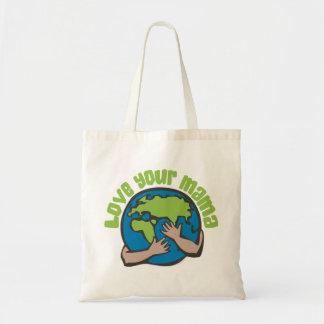 Love Your Mama Tote Bag