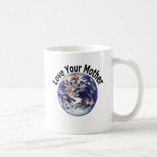 Love Your Mother (1) Coffee Mug