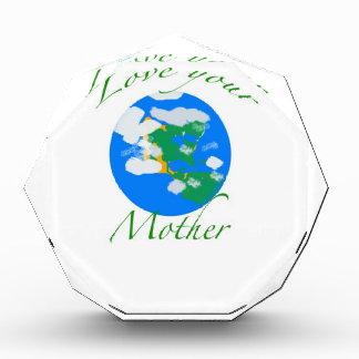 Love your mother acrylic award