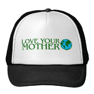 Love Your Mother Earth Trucker Hat