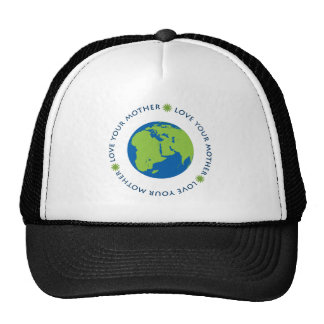 Love Your Mother (Earth) Trucker Hat