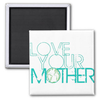 """""""Love Your Mother"""" Earth Vintage 2 Inch Square Magnet"""