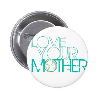 """""""Love Your Mother"""" Earth Vintage Button"""
