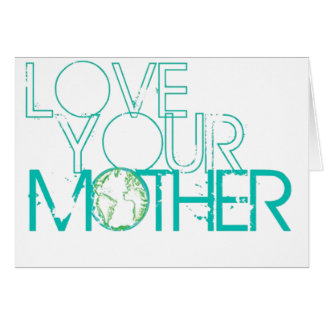 """""""Love Your Mother"""" Earth Vintage Card"""