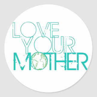 """""""Love Your Mother"""" Earth Vintage Classic Round Sticker"""