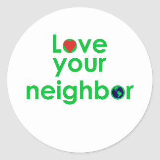 love your neighbor classic round sticker