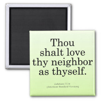 Love Your Neighbor Galatians 5:14 2 Inch Square Magnet