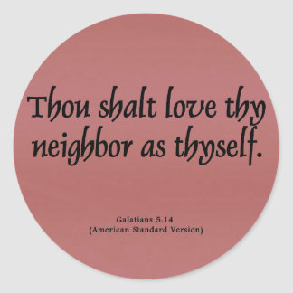 Love Your Neighbor Galatians 5:14 Classic Round Sticker