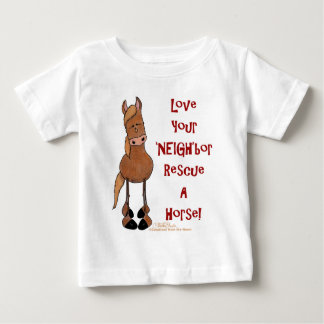 Love Your NEIGHbor Horse Rescue Baby T-Shirt