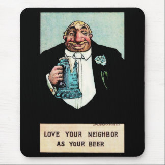 Love Your Neighbor Mouse Pad
