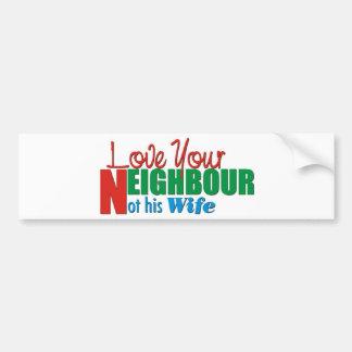Love your Neighbour Bumper Sticker