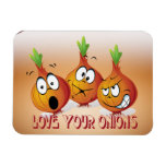 Love Your Onions Premium Magnet at Zazzle