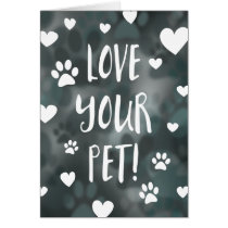 love your pet day card
