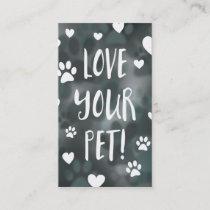 love your pet loyalty card bokeh