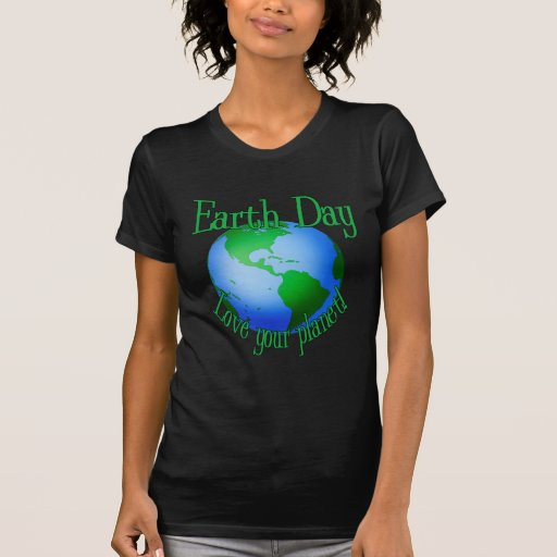 Love your planet shirt
