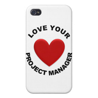 Love Your Project Manager iPhone 4 Cases