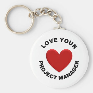Love Your Project Manager Keychain
