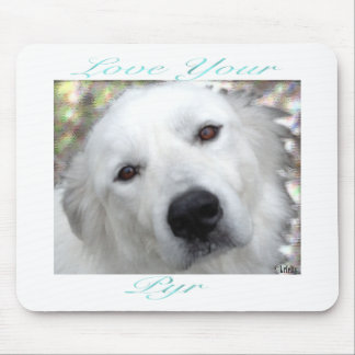 Love Your Pyr Great Pyrenees Teal Mouse Pads