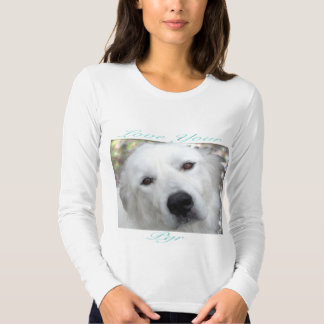 Love Your Pyr Great Pyrenees Teal T Shirts