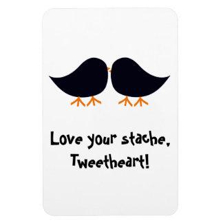 Love your Stache, Tweetheart! Premium Flexi Magnet