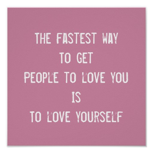 love yourself inspirational motivational quote poster