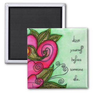 Love Yourself Magnet