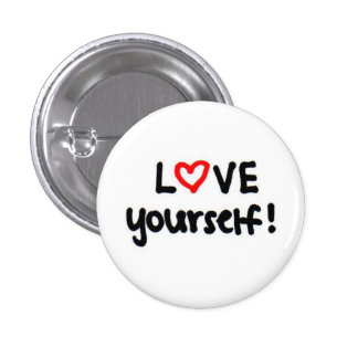 LOVE yourself! Pinback Button