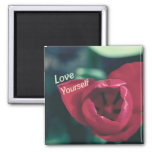 Love Yourself Self Esteem Tulip Refrigerator Magnet