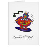 Loveable I Am! Greeting Card