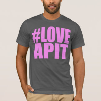 #LOVEAPIT Mens Pink AA T-Shirt- OTHER COLORS AVAIL T-Shirt