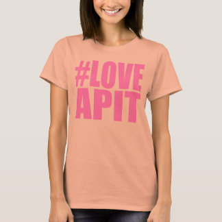 #LOVEAPIT Woman Pink AA T - OTHER COLORS AVAIL T-Shirt