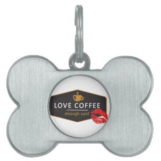 LoveCoffee Placas De Nombre De Mascota