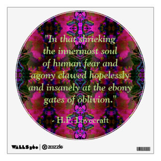 Lovecraft Quote Fantasy Wall Decal