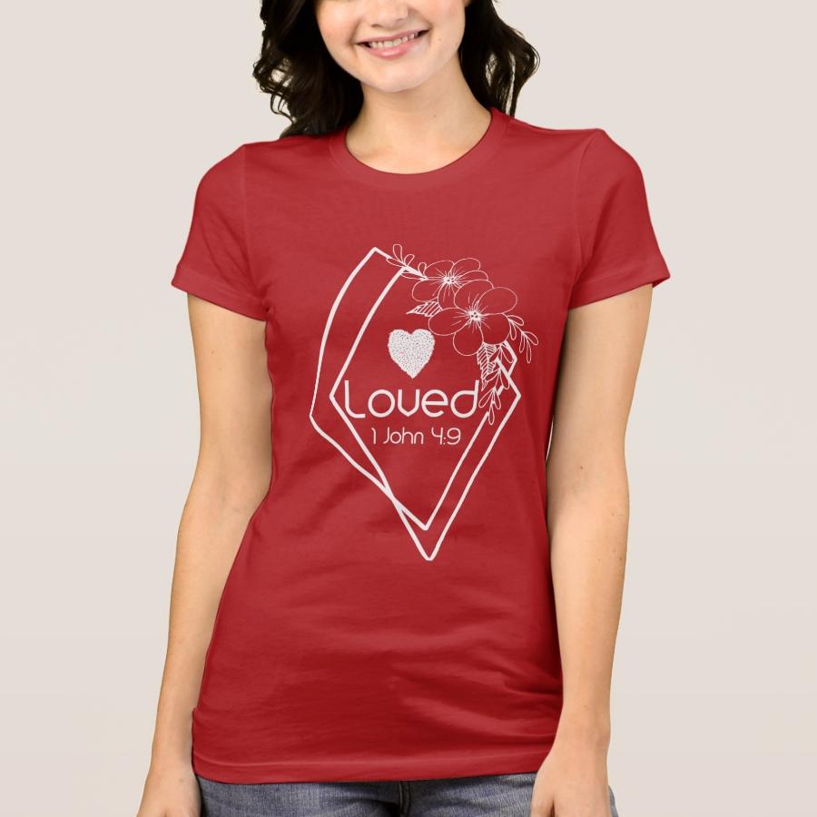 Loved 1 John 4:9 White Typography Scripture T-Shirt - Best Selling Long-Sleeve Street Fashion Shirt Designs