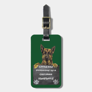 Loved and Protected by a German Shepherd Bag Tag
