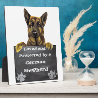 Loved and Protected by a German Shepherd Plaque