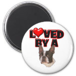 Loved by a Boston Terrier 2 Inch Round Magnet