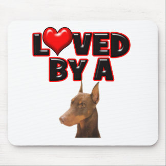 Loved by a Doberman Mouse Pad