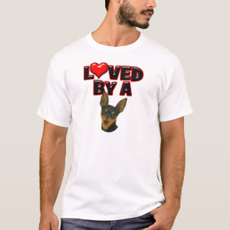Loved by a Min Pin T-Shirt