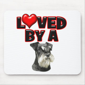 Loved by a Miniature Schnauzer Mouse Pad
