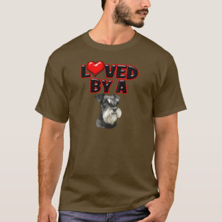 Loved by a Miniature Schnauzer T-Shirt
