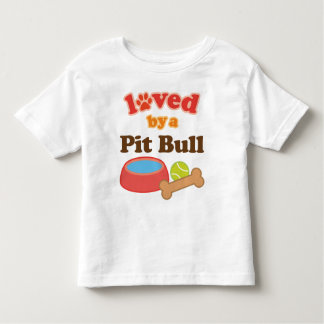 Loved By A Pitbull (Dog Breed) Toddler T-shirt