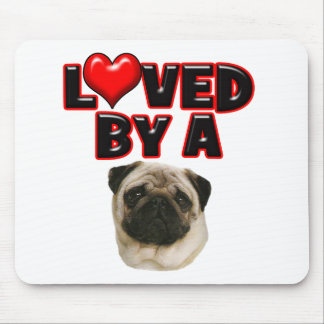 Loved by a Pug Mouse Pad
