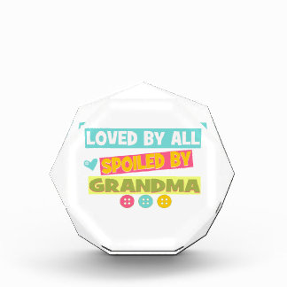 Loved By all spoiled By Grandma Acrylic Award